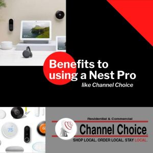 Benefits to Using Nest Pro Channel Choice