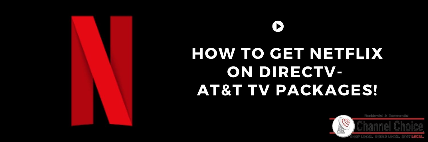 How To Get Netflix On Directv At T Tv Packages