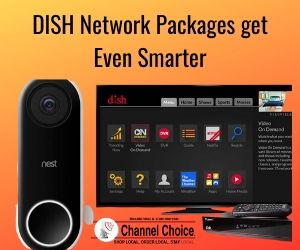 DISH Network Packages have smart doorbell Tucson