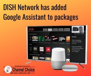 DISH TV and Google Assistant