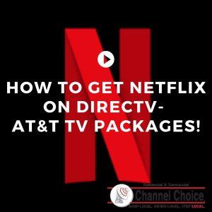 How to get Netflix on DirecTV