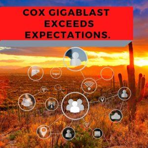 Cox Gigablast in Tucson Arizona best fiber