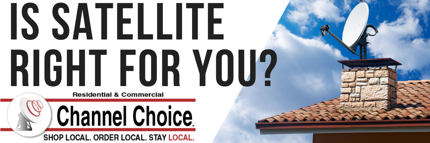 is satellite tucson right for you